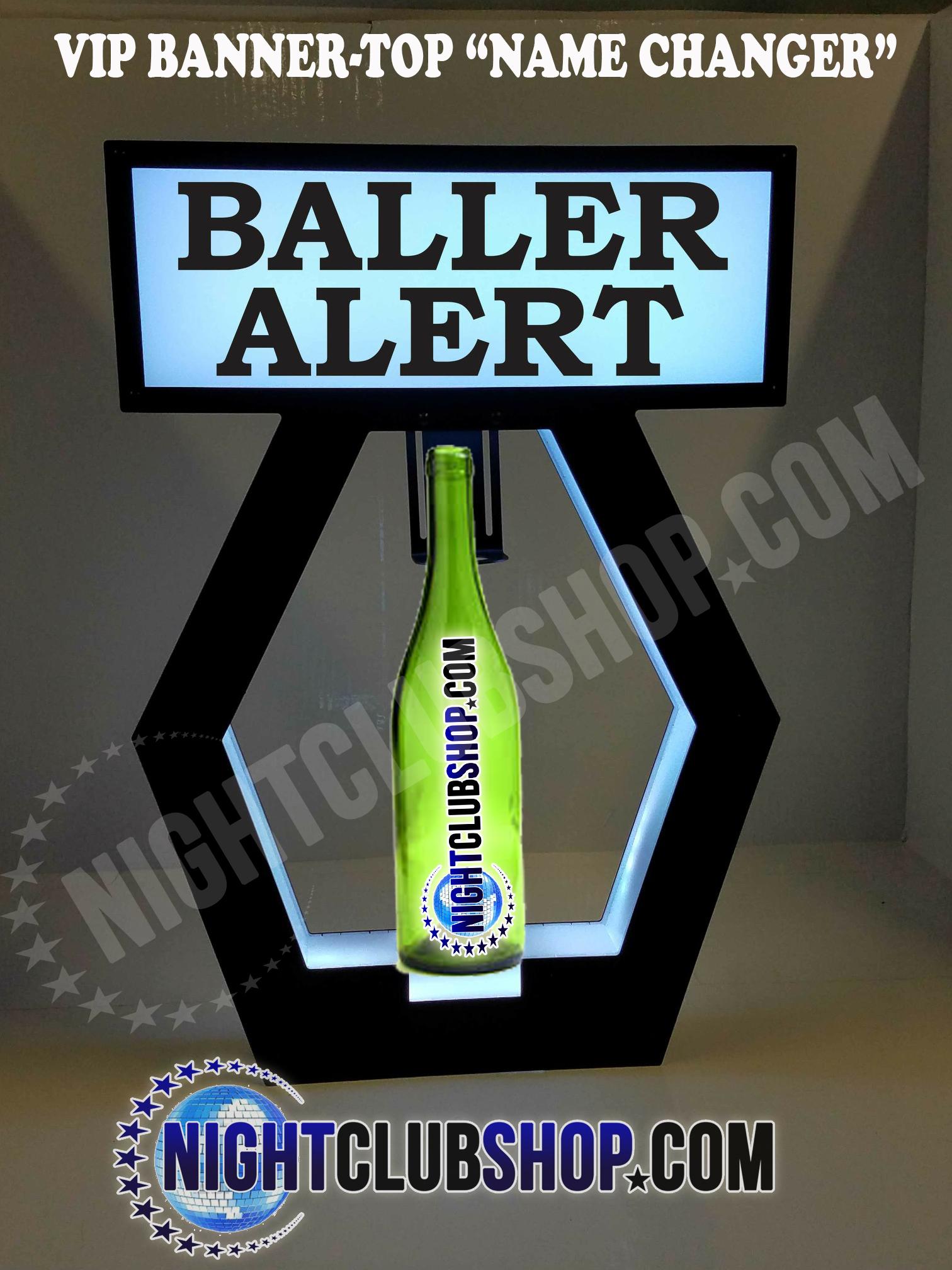 baller-alert-vip-banner-top-bottle-service-delivery-presenter-nightclubshop.jpg